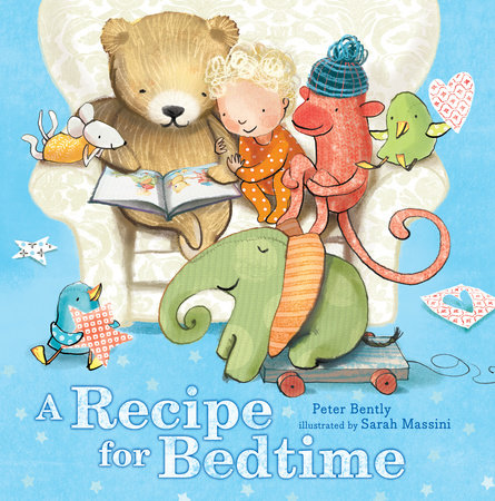 A Recipe for Bedtime by Peter Bently