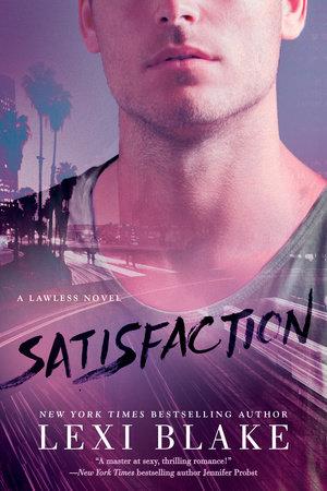 Satisfaction by Lexi Blake