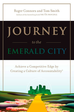 Journey to the Emerald City by Roger Connors and Tom Smith