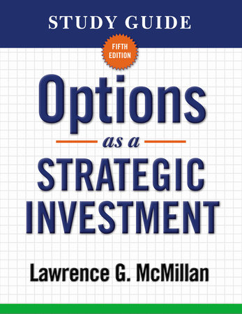 Study Guide for Options as a Strategic Investment 5th Edition by Lawrence G. McMillan