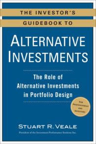 The Investor's Guidebook to Alternative Investments