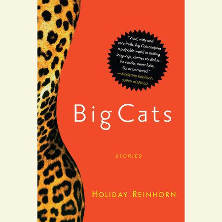 Big Cats by Holiday Reinhorn