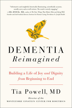 Dementia Reimagined by Tia Powell