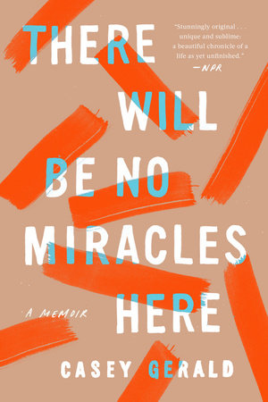 There Will Be No Miracles Here Book Cover Picture