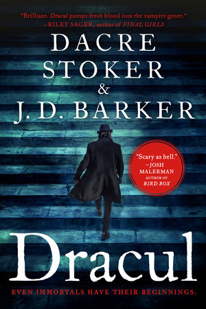 Dracul by J.D. Barker and Dacre Stoker