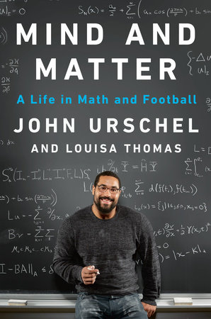 Mind and Matter by John Urschel and Louisa Thomas