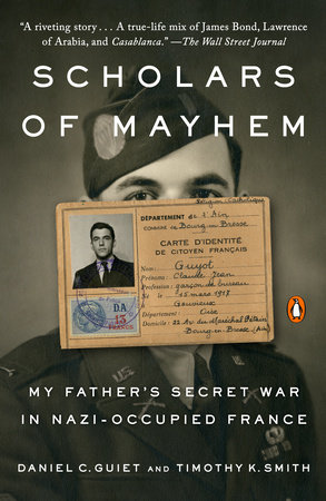 Scholars of Mayhem by Daniel C. Guiet and Timothy K. Smith