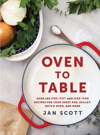 Oven to Table by Jan Scott