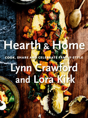 Hearth & Home by Lynn Crawford and Lora Kirk