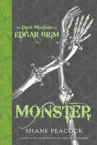 The Dark Missions of Edgar Brim: Monster