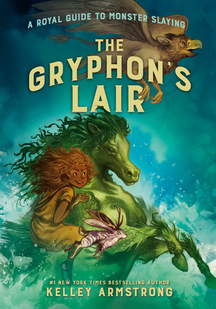 The Gryphon's Lair by Kelley Armstrong