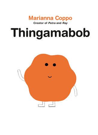 Thingamabob by Marianna Coppo