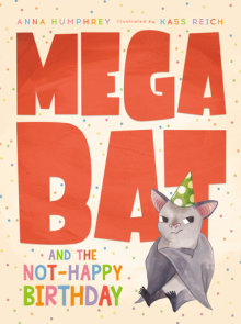 Megabat and the Not-Happy Birthday