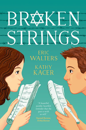 Broken Strings by Eric Walters and Kathy Kacer