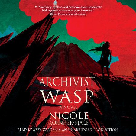 Archivist Wasp by Nicole Kornher-Stace