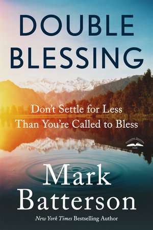 Double Blessing by Mark Batterson