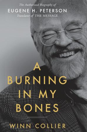 A Burning in My Bones by Winn Collier