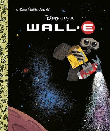 WALL-E (Disney/Pixar WALL-E) by RH Disney