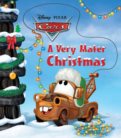 A Very Mater Christmas (Disney/Pixar Cars) by Frank Berrios