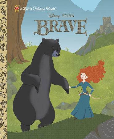 Brave Little Golden Book (Disney/Pixar Brave) by Tennant Redbank