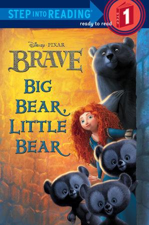Big Bear, Little Bear (Disney/Pixar Brave) by RH Disney