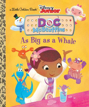 As Big as a Whale (Disney Junior: Doc McStuffins) by Andrea Posner-Sanchez