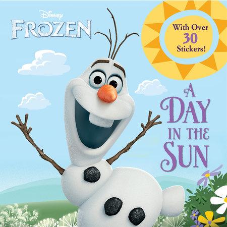 A Day in the Sun (Disney Frozen) by Frank Berrios