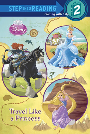 Travel Like a Princess (Disney Princess) by Melissa Lagonegro