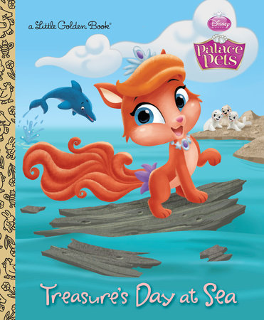 Treasure's Day at Sea (Disney Princess: Palace Pets) by Andrea Posner-Sanchez