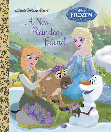 A New Reindeer Friend (Disney Frozen) by Jessica Julius