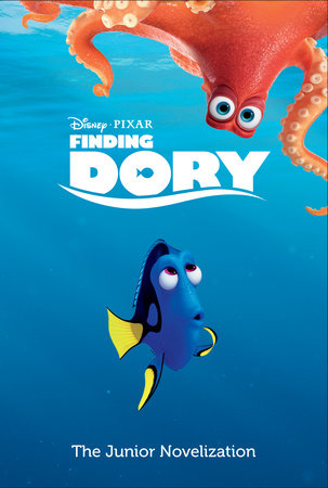 Finding Dory: The Junior Novelization (Disney/Pixar Finding Dory) by RH Disney