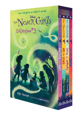 The Never Girls Collection #3 (Disney: The Never Girls) by Kiki Thorpe