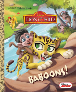 Baboons! (Disney Junior: The Lion Guard)