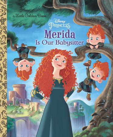 Merida Is Our Babysitter (Disney Princess) by Apple Jordan