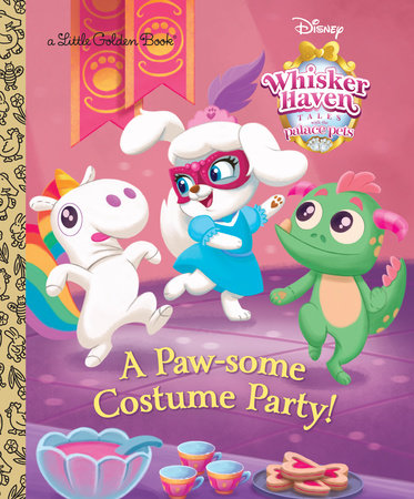 A Paw-some Costume Party! (Disney Palace Pets Whisker Haven Tales) by RH Disney