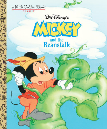 Mickey and the Beanstalk (Disney Classic) by Dina Anastasio