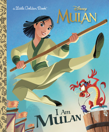I Am Mulan (Disney Princess) by Courtney Carbone