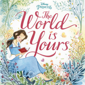 The World Is Yours (Disney Princess)