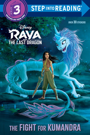 The Fight for Kumandra (Disney Raya and the Last Dragon) by RH Disney