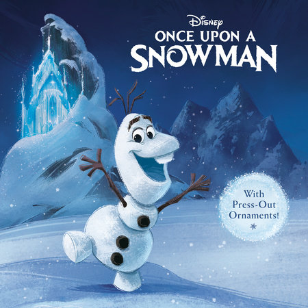 Once Upon a Snowman (Disney Frozen) by RH Disney