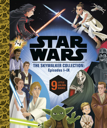 Star Wars Episodes I - IX: a Little Golden Book Collection (Star Wars) by Golden Books