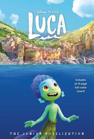 Disney/Pixar Luca: The Junior Novelization (Disney/Pixar Luca)) by Steve Behling