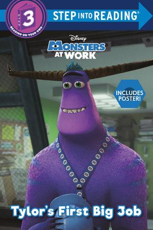 Tylor's First Big Job (Disney Monsters at Work) by RH Disney
