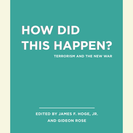 Unabridged Selections from How Did this Happen? by