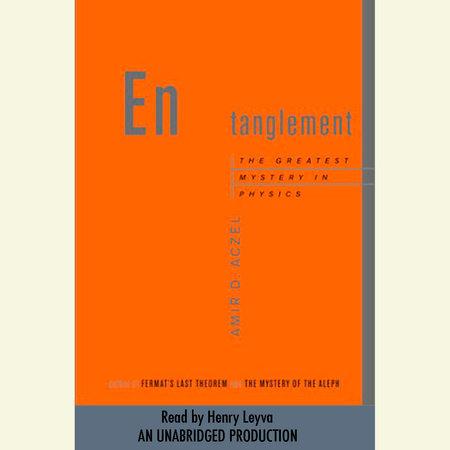 Entanglement by Amir D. Aczel