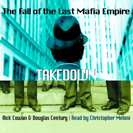 Takedown by Rick Cowan and Douglas Century