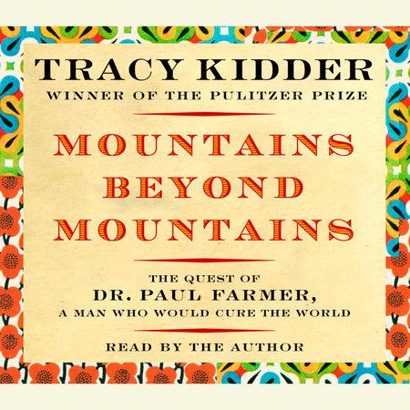 mountains beyond mountains litcharts