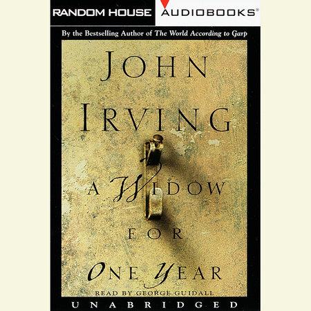 A Widow for One Year by John Irving | PenguinRandomHouse com: Books