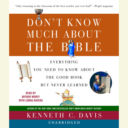 Don't Know Much about the Bible by Kenneth C. Davis