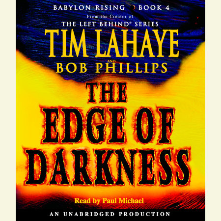 Babylon Rising: The Edge of Darkness by Tim LaHaye and Bob Phillips